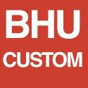 BHU CUSTOM